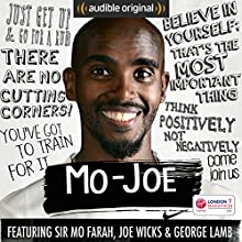 Mo-Joe: An 18-Week Marathon Training Diary Other by Mo Farah, Joe Wicks, George Lamb Narrated by Mo Farah, Joe Wicks, George Lamb