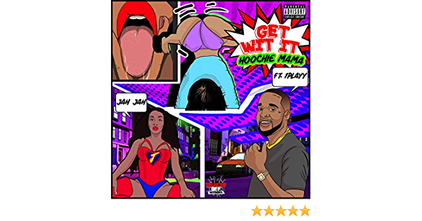 Get Wit It Hoochie Mama Feat 1playy By Jah Jah On Amazon Music Amazon Com 1playy) · jah jah hoochie mama (feat. get wit it hoochie mama feat 1playy