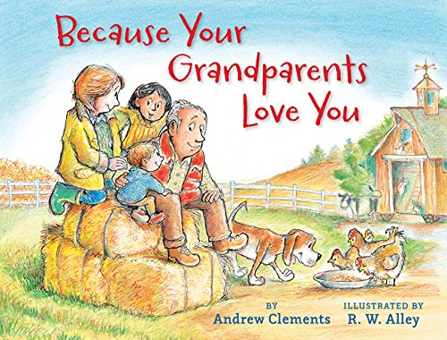 Because Your Grandparents Love You by Clarion Books