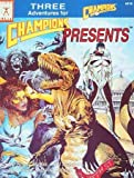 Champions Presents, Iron Crown Enterprises Staff, 1558061231