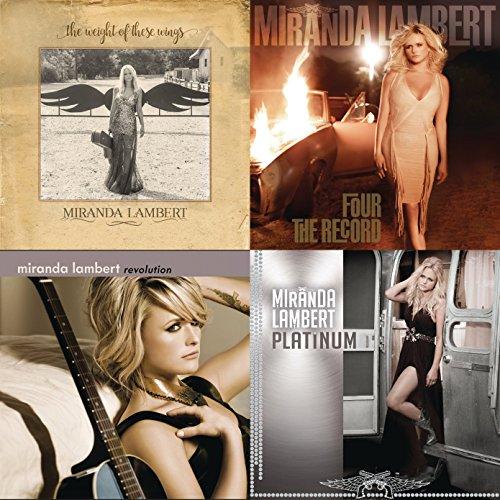 Best Of Miranda Lambert