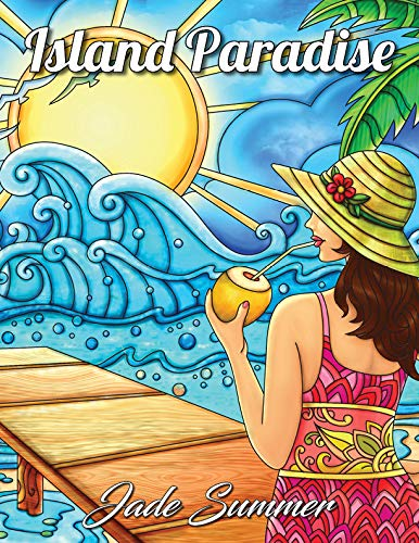 Pdf Crafts Island Paradise: An Adult Coloring Book with Beautiful Beach Scenes, Adorable Ocean Animals, and Lush Tropical Flowers for Relaxation