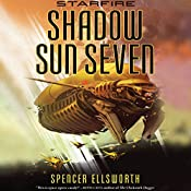 Shadow Sun Seven | Spencer Ellsworth