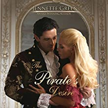 The Pirate's Desire Audiobook by Jennette Green Narrated by Duchess DeFoix
