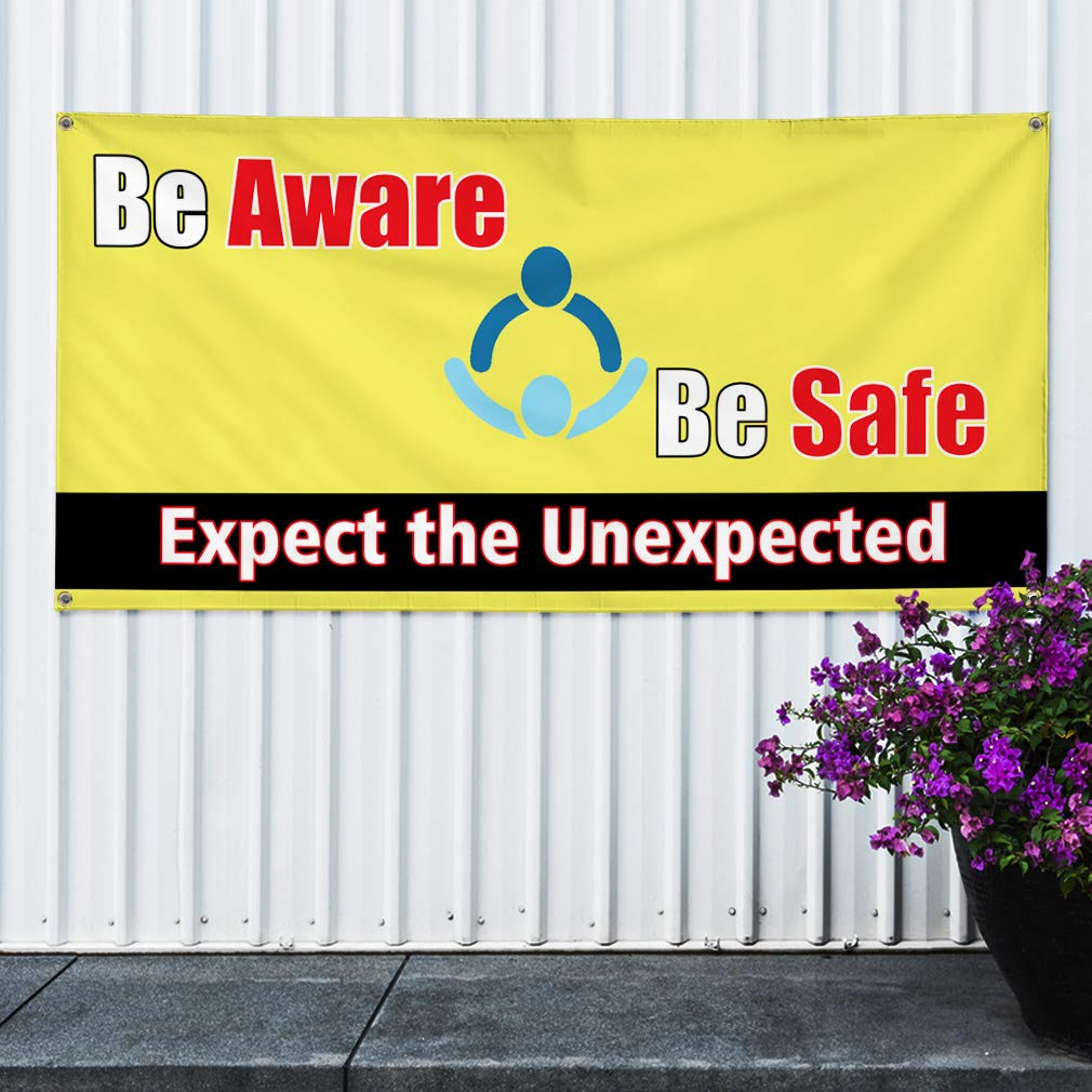 Vinyl Banner Sign Be Aware Be Safe Expect The Un3Expected Marketing Advertising Yellow 48inx96in 8 Grommets Multiple Sizes Available Set of 2