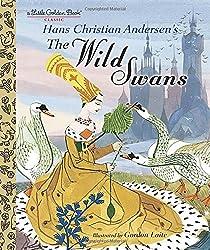 The Wild Swans (Little Golden Books)
