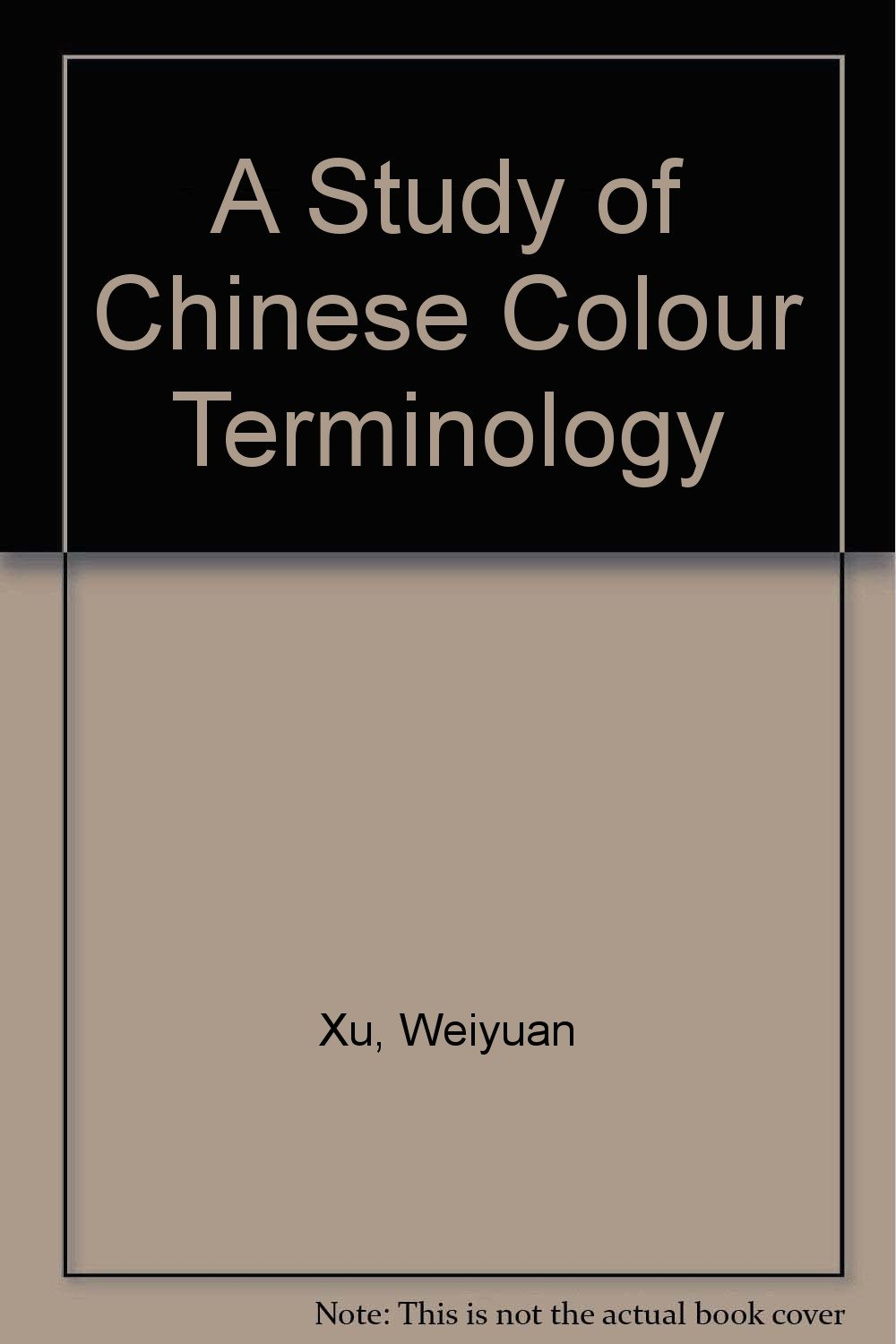 A Study of Chinese Colour Terminology PDF