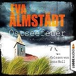 Ostseefeuer (Pia Korittki 10) | Eva Almstädt