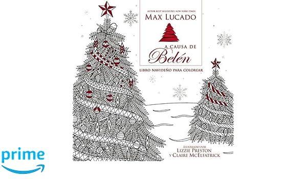 Amazon.com: A causa de Belén Libro para colorear navideño: El amor ...