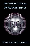 Spinward Fringe Broadcast 2: Awakening