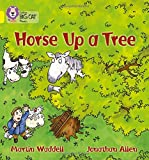 Horse up a Tree: Band 03/Yellow (Collins Big Cat Phonics): Yellow/Band 3