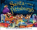 Santa Is Coming to Pittsburgh, Steve Smallman, 1402289820