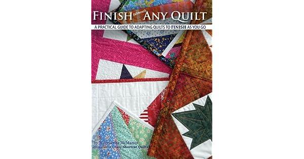 Amazon.com: Finish (almost) Any Quilt eBook: Marguerita ...