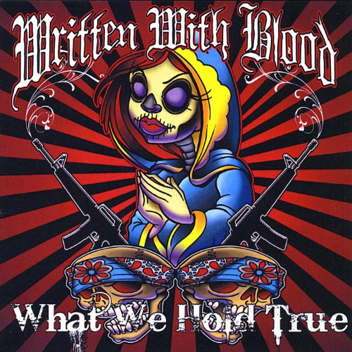 Amazon.com: What We Hold True: Written With Blood: MP3 Downloads