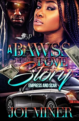 Search : A Bawss Love Story : Empress and Scar