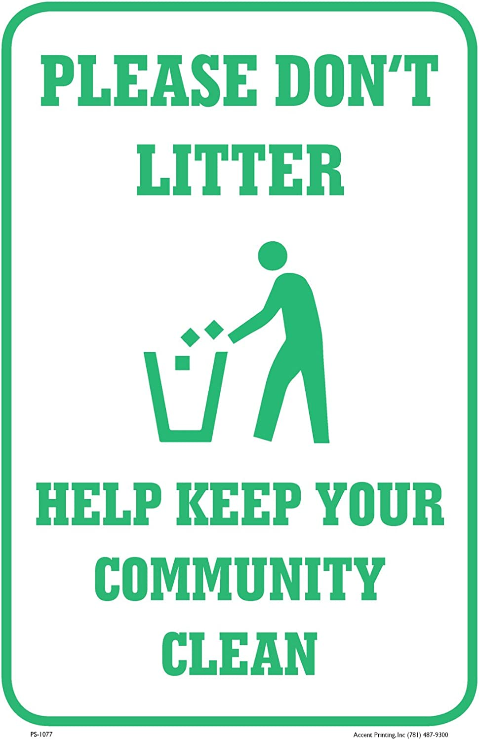 Please Don/'t Be A Litterbug Help Keep Your Community Clean 12x18 Aluminum sign