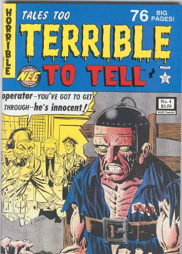 Tales Too Terrible to Tell Issue #4]()