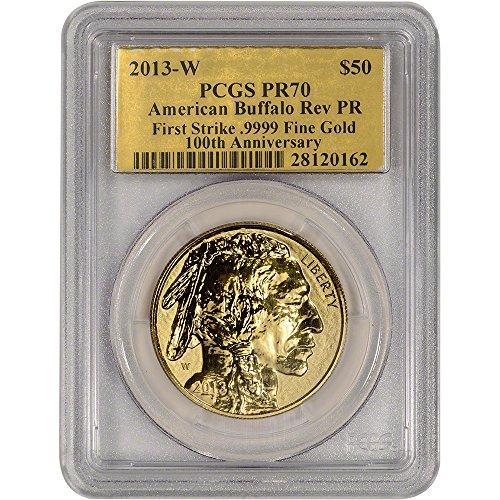 2013 W American Gold Buffalo (1 oz) Reverse Proof First Strike Gold Foil Label $50 PR70 PCGS