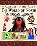 The World of North American Indians, Mike Stotter, 1435851714