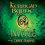 Invoked: The Moray Druids, Book 1-3 | Kerrigan Byrne
