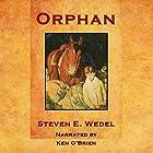 Orphan Hörbuch von Steven E. Wedel Gesprochen von: Ken O'Brien