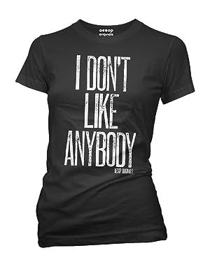 Aesop Originals Women's I Don't Like Anybody T-Shirt M Black