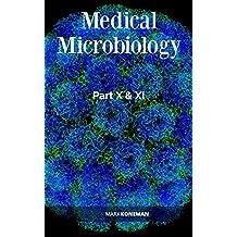 Medical Microbiology Part-X & XI
