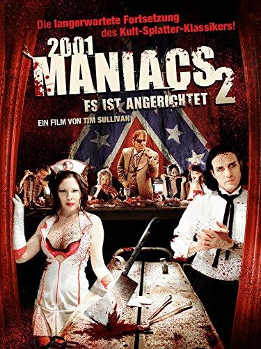 2001 Maniacs 2 - Es ist angerichtet Film