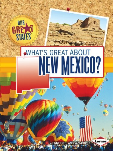 Whats Great About New Mexico   Our Great States
