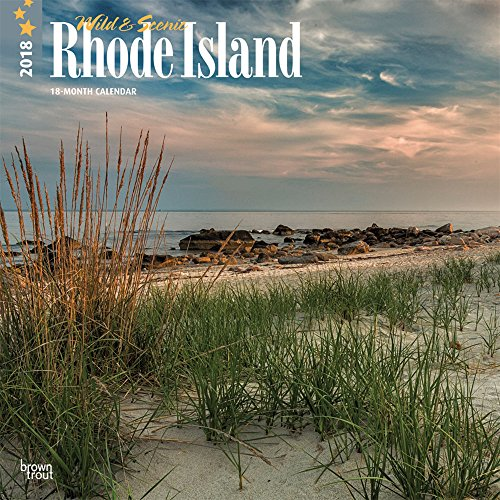 Rhode Island, Wild & Scenic 2018 12 x 12 Inch Monthly Square Wall Calendar, USA United States of America Northeast Mid-Atlantic State Nature (English, French and Spanish Edition)
