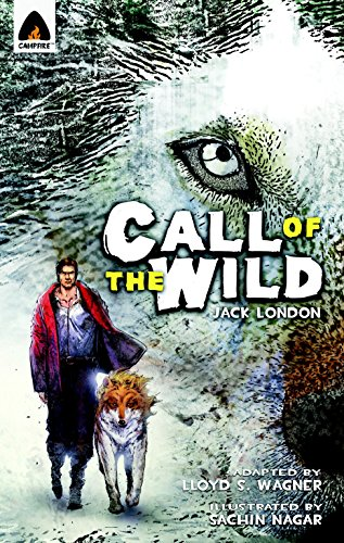 Pdf Teen The Call of the Wild: The Graphic Novel (Campfire Graphic Novels)