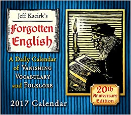 Forgotten English 2017 Boxed/Daily Calendar [Day To Day Calendar]
