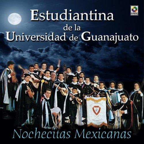 Mexicanas: Estudiantina De La Universidad De Guanajuato: MP3 Downloads