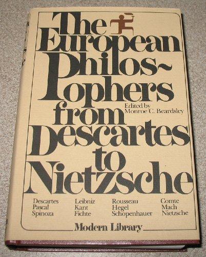THE EUROPEAN PHILOSOPHERS FROM DESCARTES TO NIETZSCHE. Modern Library G-16.