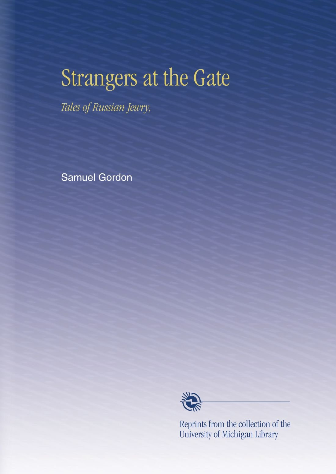 Strangers at the Gate: Tales of Russian Jewry, ebook