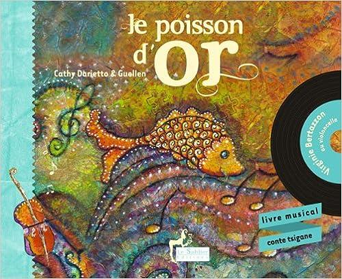 Livre gratuits Le poisson d'or (livre-cd) pdf, epub