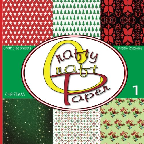 Crafty Craft Paper: Great Scrapbooking Christmas Paper Double Sided Craft Paper 8x8 48 Pages Matte Cover Finish]()