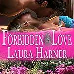 Forbidden Love | Laura Harner