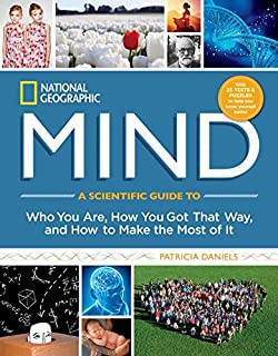 Book Cover: Mind : a scientific guide to who you are, how you got that way, and how to make the most of it