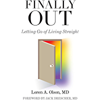 Finally Out: Letting Go of Living Straight book cover