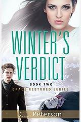 Winter's Verdict: Grace Restored Series - Book Two Kindle Edition