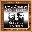 The Communist Manifesto Hörbuch von Friedrich Engels, Karl Marx Gesprochen von: Joe Geoffrey
