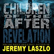 Revelation: Children of the After, Volume 2 | Jeremy Laszlo