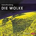 Die Wolke Hörspiel von Gudrun Pausewang Gesprochen von: Wolf Frass, Céline Fontanges