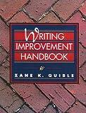 Writing Improvement Handbook, Zane K. Quible, 0133675742