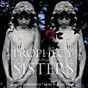 Prophecy of the Sisters Audiobook by Michelle Zink Narrated by Eliza Dushku
