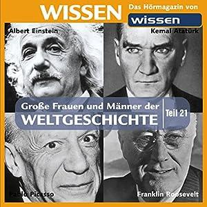 Große Frauen und Männer der Weltgeschichte (Teil 21) Hörbuch