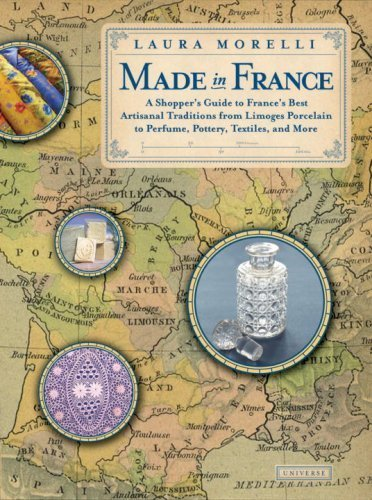 opper's Guide to France's Best Artisanal Traditions from Limoges Porcelain to Perfume, Pottery, Textiles and More Paperback – April 29, 2008 (Limoges Fish)