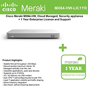 Cisco Meraki MX64 Small Branch Security Appliance Bundle, 200Mbps FW, 5xGbE Ports - Includes 1 Year Enterprise License