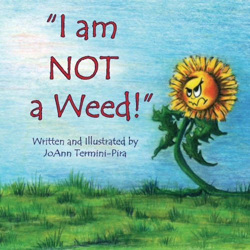 I Am Not A Weed!